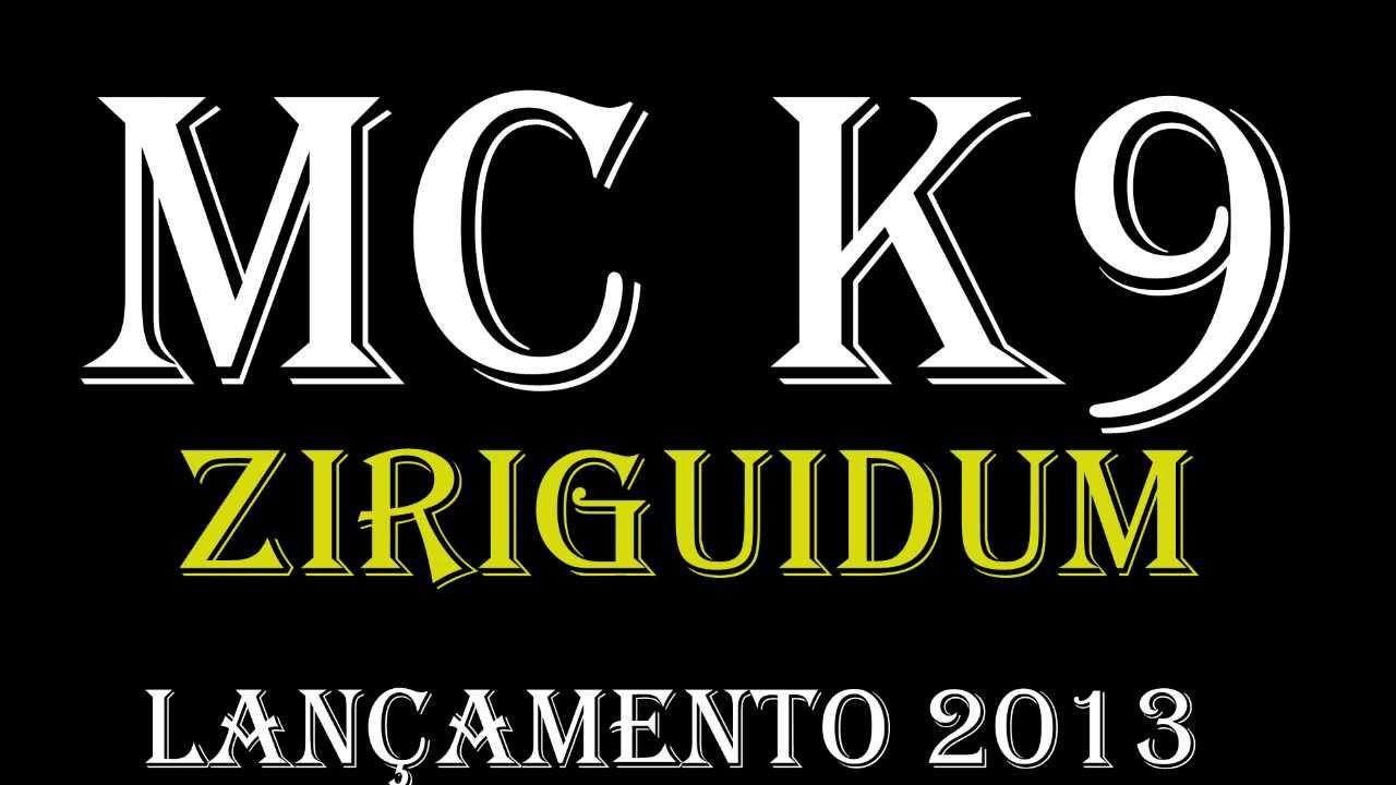 funk do mc k9 ziriguidum