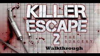 Killer Escape 2: The Surgery Walkthrough