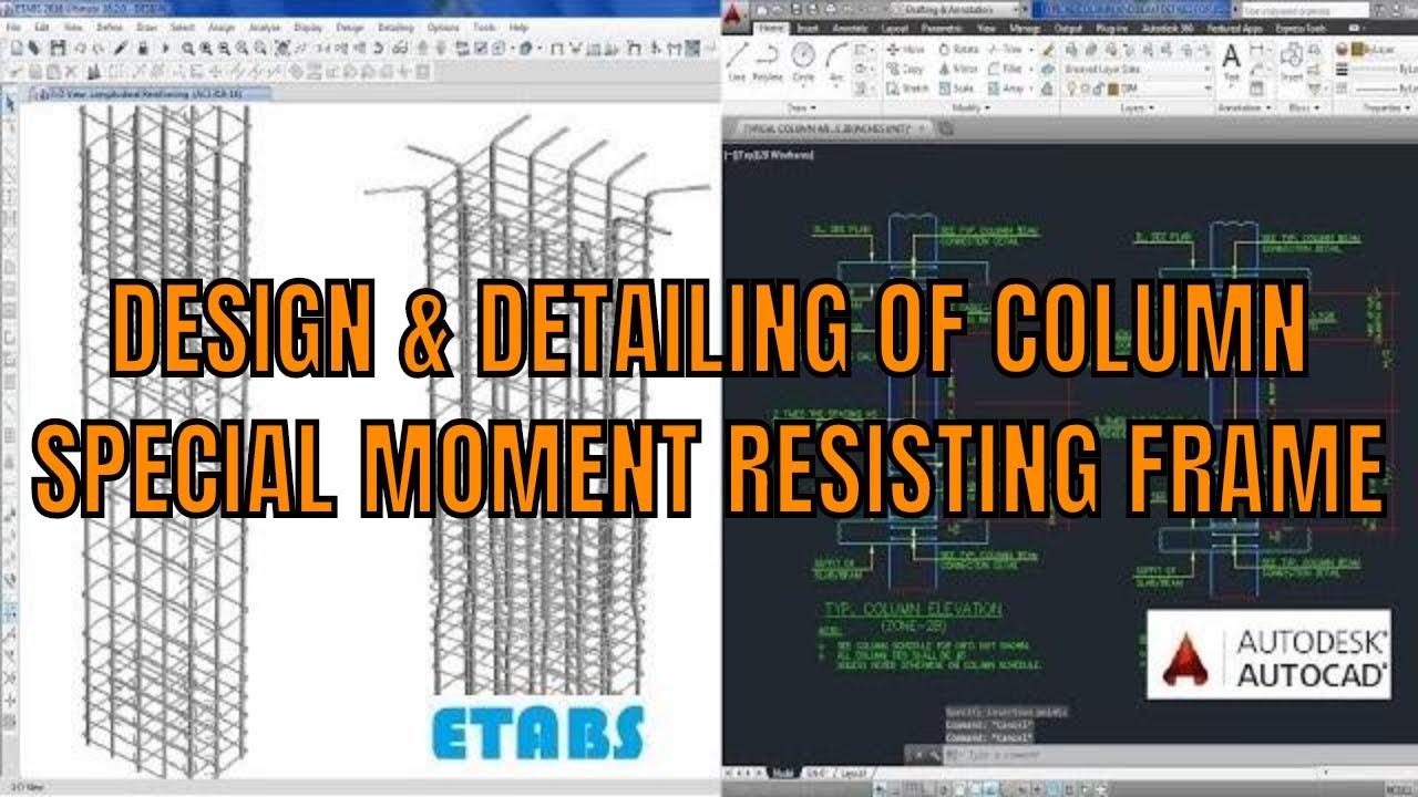 Design of RCC column using etabs – SMRF design using ACI code