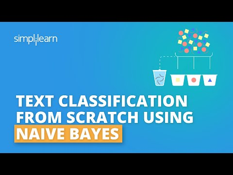 Text Classification Using Naive Bayes | Naive Bayes Algorithm In Machine Learning | Simplilearn