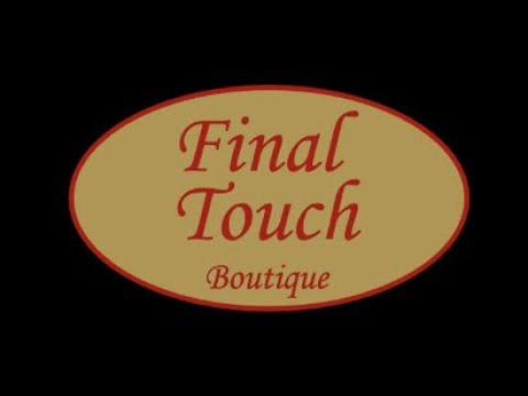 Final Touch with Class Boutique Commercial