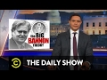 Is Steve Bannon the Real President? - The Daily Show