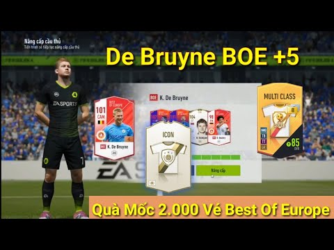 FIFA Online 4 : Mở Thẻ Quà Tích Lũy 2.000 Vé Vòng Quay Best Of Europe & Đập K. De Bruyne BOE +5