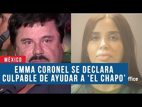Emma Coronel se declara culpable de ayudar a 'El Chapo' Guzmán