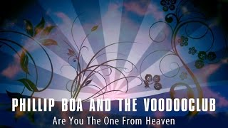 Are You The One From Heaven - Phillip Boa & The Voodooclub