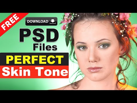 How To Get Perfect Skin Tones Photoshop Free PSD Templates