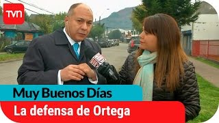 Abogado de Ortega detalla argumentos de la defensa  | Muy buenos días