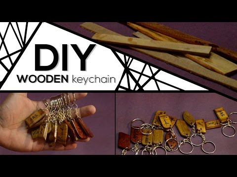 DIY Keychain (Easiest way to make attractive wooden keychain) Anybody can do it