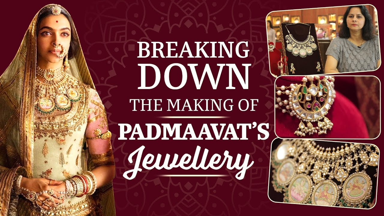 Breaking down the making of Padmaavat's Jewellery | Deepika Padukone | Ranveer Singh | Shahid K