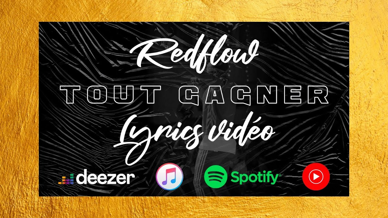 Redflow - Tout Gagner (Official Lyric Video)