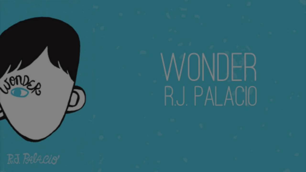 Wonder book trailer- R.J. Palacio - YouTube