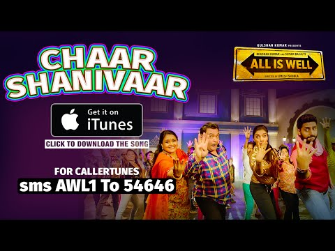 Chaar Shanivaar (All Is Well) Full Song Available on iTunes | Download Now