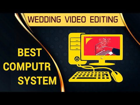 how-choose-best-computer-for-wedding-video-editing-in-hindi