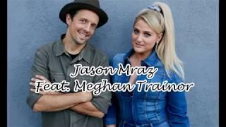 Jason Mraz More Than Friends feat Meghan Trainor Lyric Video