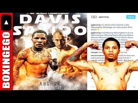 "GERVONTA ""TANK"" DAVIS VS ORLANDO SALIDO FIGHT TALK (MAYWEATHER VS MCGREGOR CARD)"