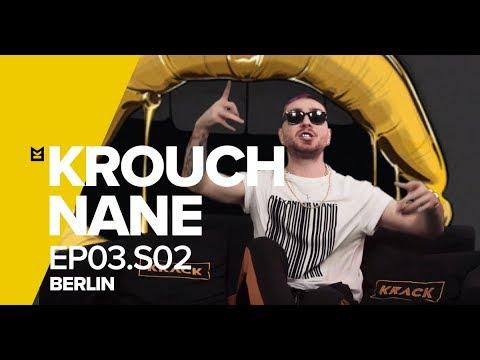 KROUCH x NANE / Ep03.S02 / Berlin