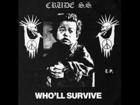 CRUDE S.S. - WHO LL SURVIVE (EP)