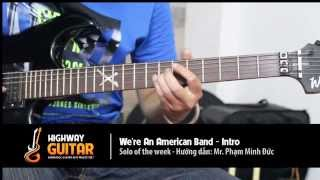 Highway Guitar - We're an American Band - Intro Solo - Grand Funk Railroad