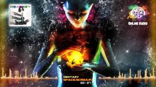 noisefm.ru | Dextazy - Space Scream