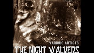 VA The Night Walkers Compiled by Konnektor  [album preview]