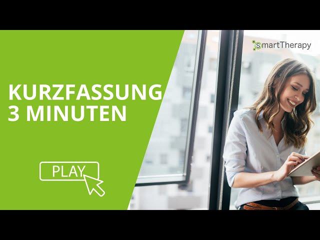 smarttherapy - Kurzüberblick 3 Minuten - Gesamten Ablauf kennenlernen