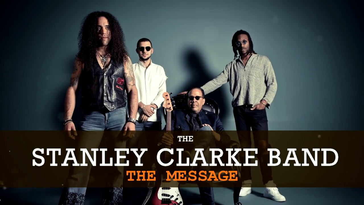 The Stanley Clarke Band | The Message (Teaser)