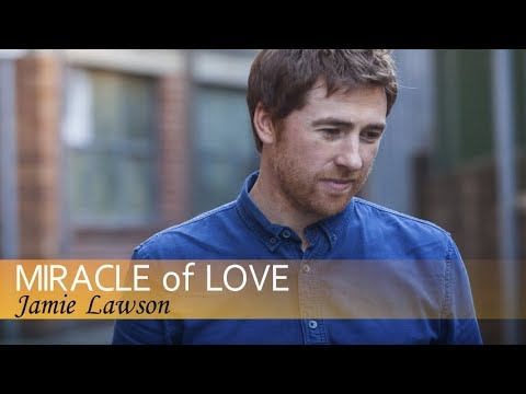 Jamie Lawson - Miracle Of Love (Lyric Video)