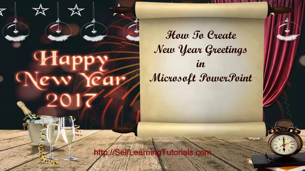 How To Create New Year 2017 Greetings In Microsoft Powerpoint Youtube