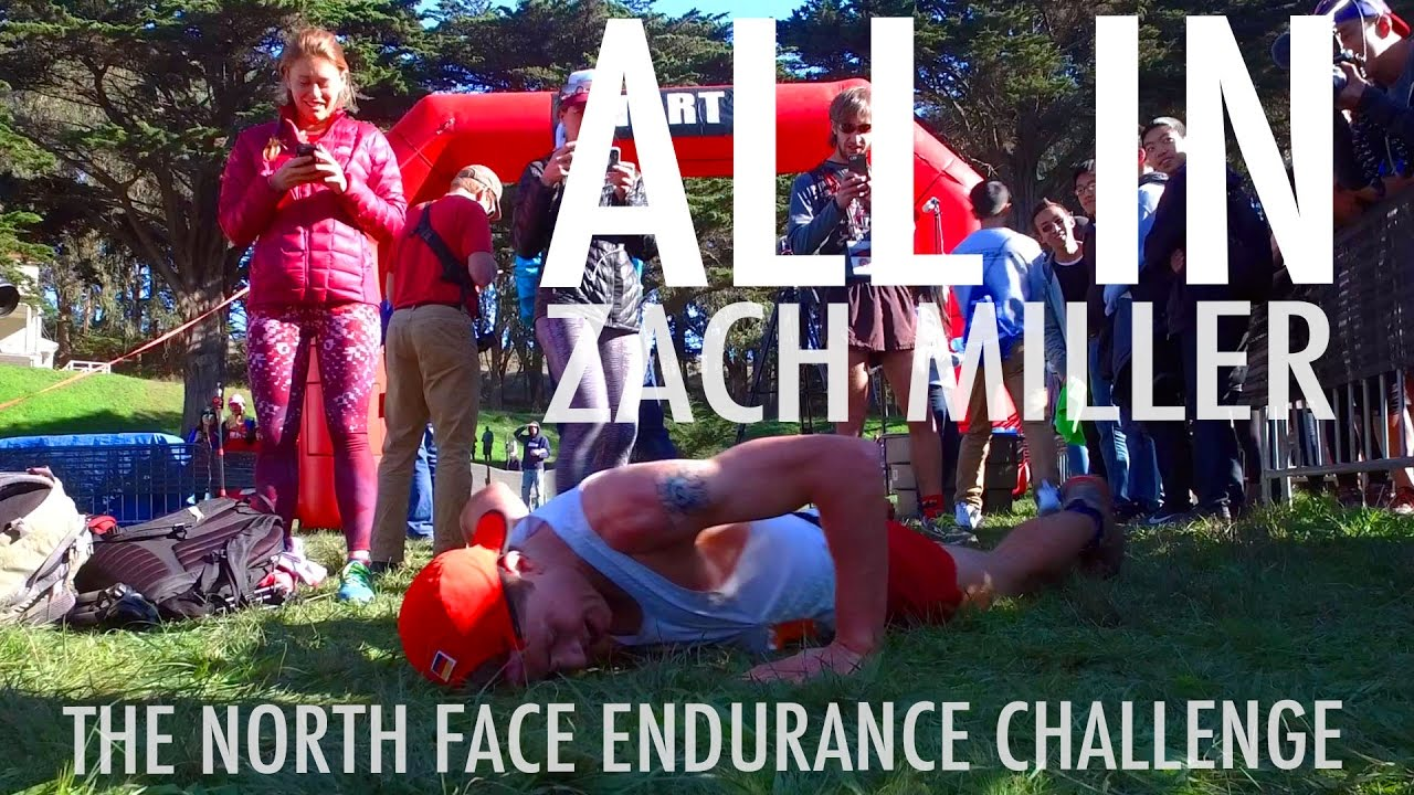 ALL IN | ZACH MILLER at THE NORTH FACE EC San Francisco 2016