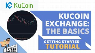 Getting Started with KUCOIN EXCHANGE : step by step TUTORIAL 20