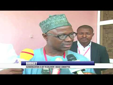 BUDGET: HARMONIZATION IS KEY TO DELIVERY - HOUSE COMMITTEE