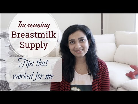 Increasing Breastmilk supply Foods and tips that worked for me