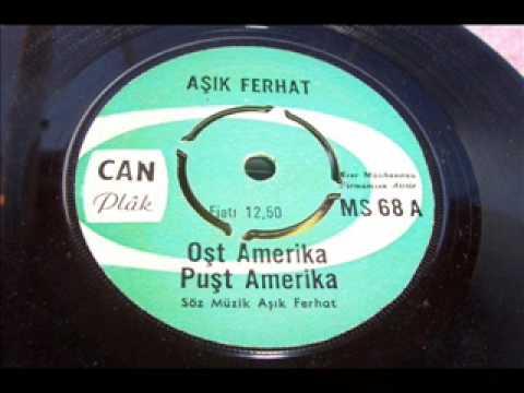 Aşık Ferhat  - Hoşt Amerika Puşt Amerika (45lik plak)