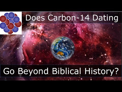 Does Carbon 14 Dating Go Beyond Biblical History?