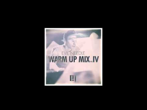 Evil Needle - Warm Up Mix (Vol. 4) [HD]