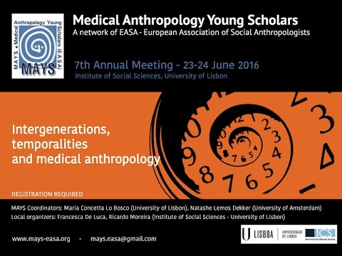 Medical Anthropology Young Scholars 7th Meeting - Opening lecture - Cristiana Bastos