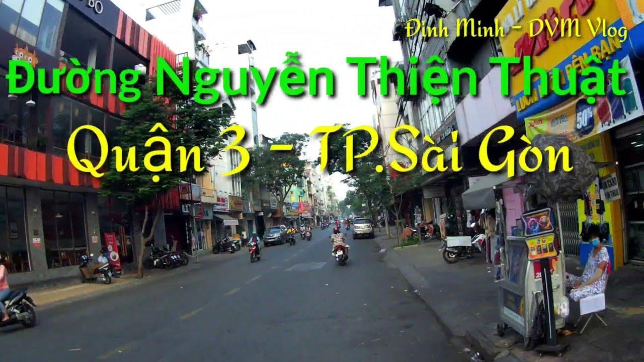Đường Nguyễn Thiện Thuật Q3 – TP Hồ Chí Minh #Du_lịch_Sài_Gòn