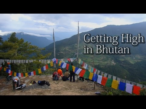 Getting High in Bhutan