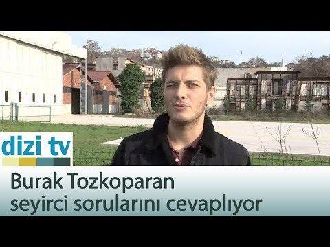 Burak Tozkoparan seyirci sorularını cevaplıyor - Dizi Tv 582. Bölüm