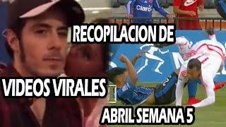 Recopilacion de Videos Virales Abril Semana #5 || VÍDEO VIRAL 2016