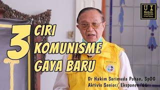 Kenali Tiga Ciri Komunisme Gaya Baru! - Hakim Sorimuda, Aktivis '66