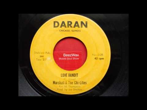 marshall & the chi-lites - love bandit