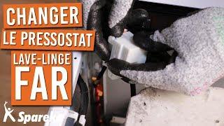 Comment changer le pressostat sur votre machine à laver FAR ?