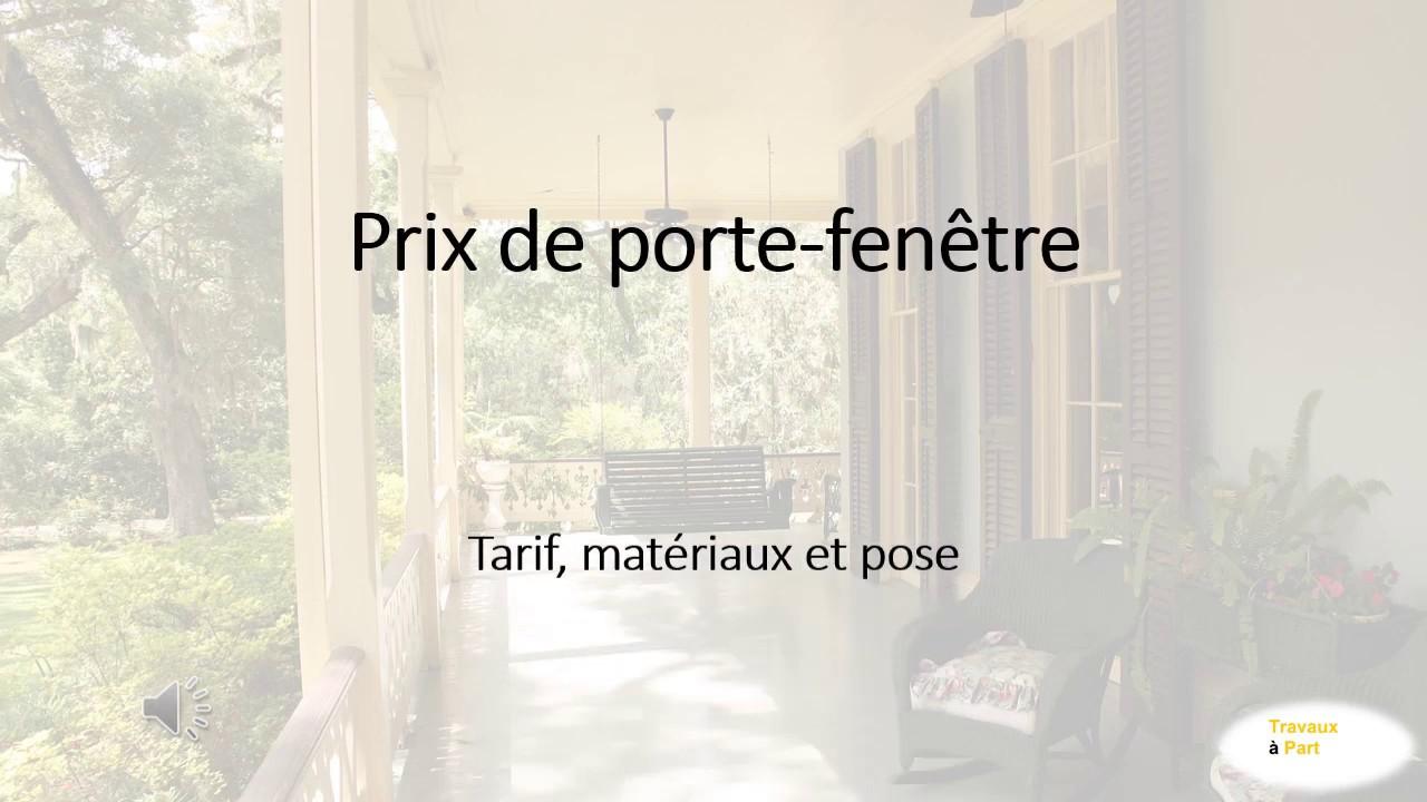 Faire Une Fenetre Dans Un Mur Porteur Prix prix d'une porte-fenêtre : tarif matériaux et pose