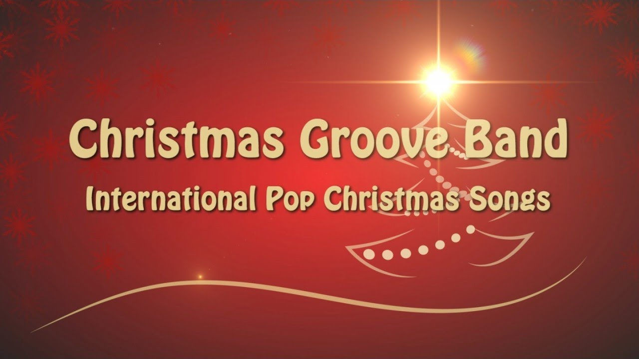 Christmas Groove Band - Greatest Pop Christmas Hits