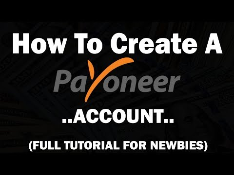 How To Create A Payoneer Account (Full Tutorial)