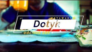 Wstawaki [#286] Dotyk