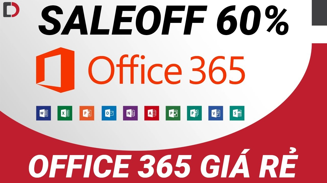 Mua Office 365 chưa bao giờ rẻ đến như vậy!