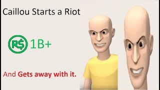 Caillou Starts a Riot at Roblox HQ / Gets Away With It