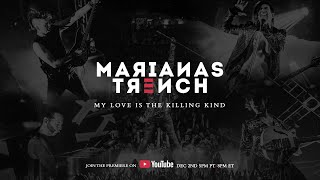 Marianas Trench - My Love Is The Killing Kind (Documentary)